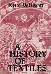 History of Textiles de Kax Wilson