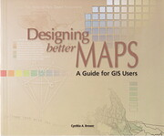 Designing Better Maps: A Guide for GIS Users…