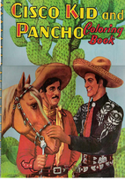 Cisco Kid And Pancho Coloring Book By