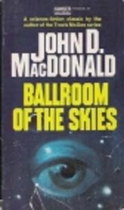 Ballroom of the Skies por John D. MacDonald