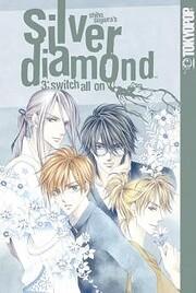Silver Diamond, Vol. 3: Switch All On de…