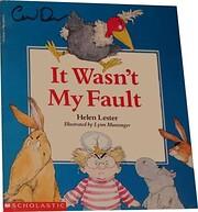 It Wasn't My Fault por Helen Lester