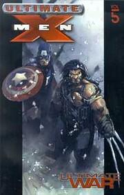 Ultimate X-Men Vol. 5: Ultimate War por…