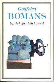 Op de keper beschouwd de Godfried Bomans
