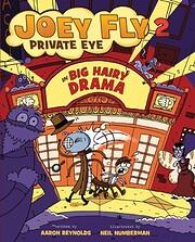 Big Hairy Drama (Joey Fly, Private Eye, Book…