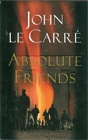 Absolute friends de John Le Carre