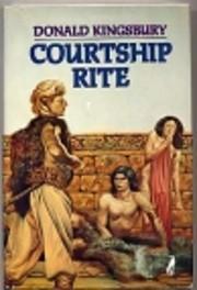 Courtship Rite af Donald Kingsbury