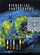Biomedical Photography by John P. Vetter