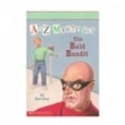 Bald Bandit (A to Z Mysteries, No 3) de Ron…