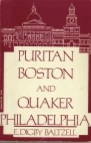 Puritan Boston and Quaker Philadelphia : two…