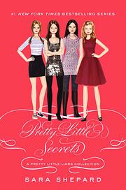 Pretty Little Liars: Pretty Little Secrets…