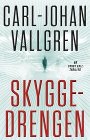 Skyggedrengen de Carl-Johan Vallgren