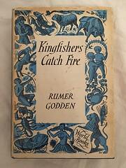 Kingfishers Catch Fire af Rumer. Godden