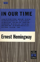In Our Time; Stories by Ernest Hemingway