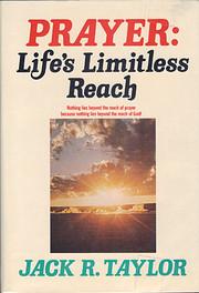 Prayer: Life's Limitless Reach de Jack R.…