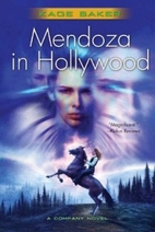 Mendoza in Hollywood by Kage Baker