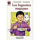 Les baguettes magiques by Ashley Bernard