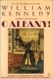 O Albany! par William J. Kennedy