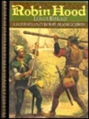 Robin Hood: Childrens Classics de Louis…