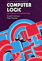 Computer Logic : Principles and Technology…