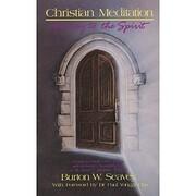 Christian Meditation: Doorway to the Spirit…