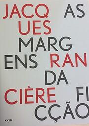 As margens da ficção por Jacques Rancière