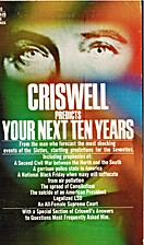 Criswell Predicts Your Next Ten Years by…