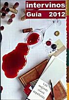 Guia Intervinos 2012 de los mejores vinos…