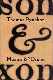 Mason & Dixon por Thomas Pynchon