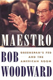 Maestro: Greenspan's Fed And The American…