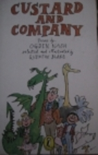 Custard and company: Poems by Ogden Nash