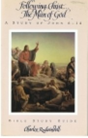 Following Christ...The Man of God: A Study…