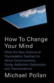 How to Change Your Mind: What the New…