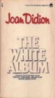 The White Album av Joan Didion