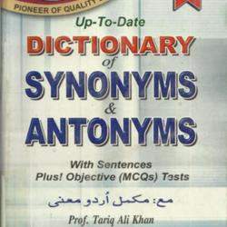 Dictionary of Synonyms & Antonyms by Prof  Tariq Ali Khan