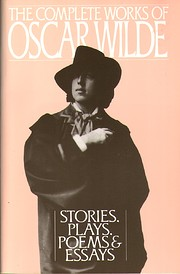 The Complete Works of Oscar Wilde: Stories,…