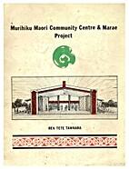 Murihiku Maori Community Centre and Marae…
