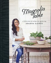 Magnolia Table: A Collection of Recipes for…