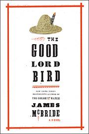 The Good Lord Bird: A Novel de James McBride