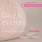 Lace & Eyelets (The Harmony Guides) by Erika…