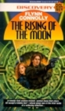The Rising of the Moon by Flynn Connolly