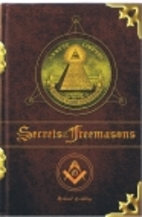 Secrets Of The Freemasons by Michael Bradley