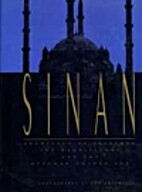 Sinan: Architect of Suleyman the Magnificent…