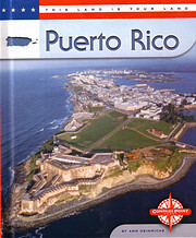 Puerto Rico (This Land is Your Land series)…
