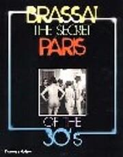 The Secret Paris of the 30's av Brassai