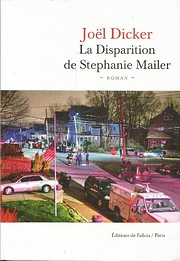 La disparition de Stephanie Mailer av Joël…