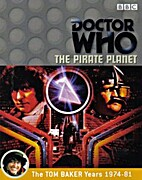Doctor Who: The Pirate Planet [TV serial] by…