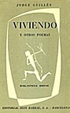 Viviendo y otros poemas by Jorge Guillén