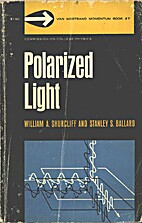 Polarized light; production and use by…