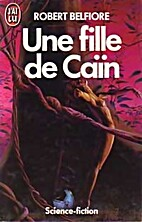 Une fille de cain by Robert Belfiore